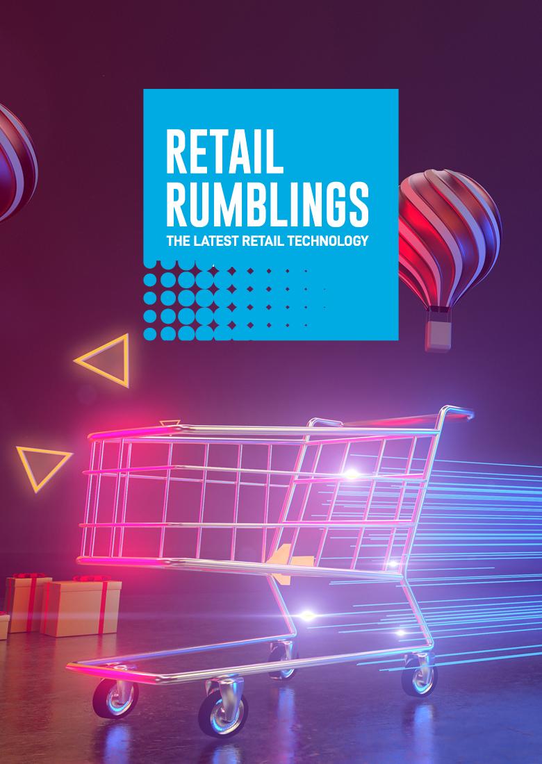 Retail Rumblings June 2021
